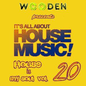 WOODEN HOUSE IS MY SOUL VOL.20 PART 1/2  320KBPS