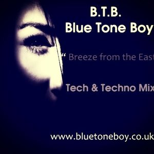 B.T.B. ~ Breeze From The East * Tech House &  Techno Mix