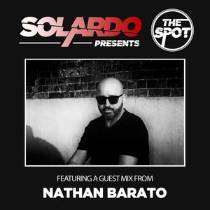 Solardo Presents The Spot 020