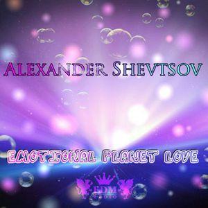Alexander Shevtsov - Emotional Planet Love # 15 @ Autumn Compilation (2016) (01.10.2016 EDM Radio)