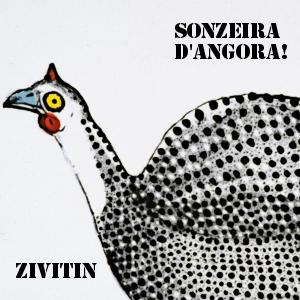 Sonzeira D'angora!