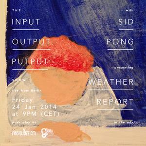 the Input Output Putput radio show: SID PONG (Geek Clique/PL)