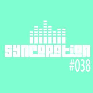Syncopation - Episode 38 [Proton Radio 14-062016]