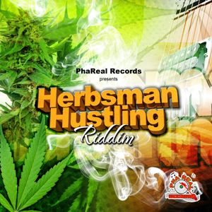 Herbsman Hustling Riddim Official Promo Mix By Culture Drop Works For PhaReal Records 2012