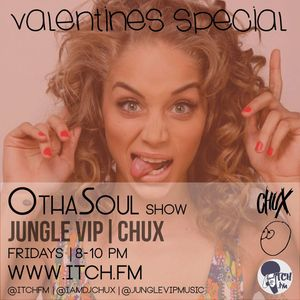 DJ Chux & Jungle VIP - OthaSoul Radio Show 58