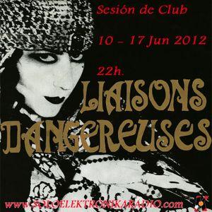 Liaisons Dangereuses - Welcome To The Pleasuredome Mix 1989 (Sesión de Club) 17 Jun 2012 Vol.2