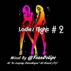 """@YoanDelipe - Ladies Nights #2 (At """"Looping 71"""" St Desert - France) Sept-2012"""