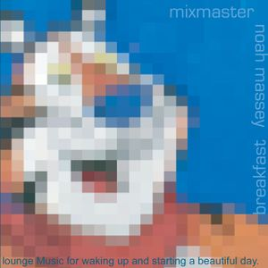 Breakfast by Mixmaster Massey
