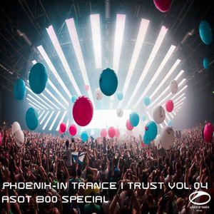 In Trance I Trust Vol. 04-ASOT 800 Special