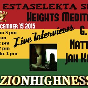 The Estaselekta Show with Heights Meditation, G. Cole, Jah Kettle and Natty Joe onzionhighness
