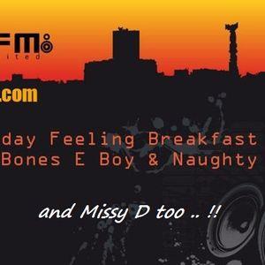 KFMP .. Friday Feeling Brekkie Show .. with the Missy D, DJ Naughty & Bones E boy .. Kane fm