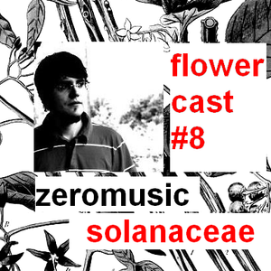 Flowercast # 8 (Solanaceae) by Zeromusic