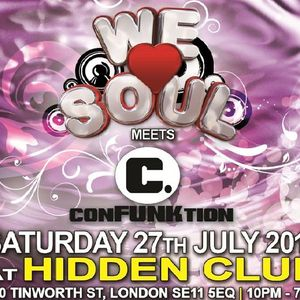 DJ SET: DJ Vybz @ We Love Soul Meets Confunktion: Sat 27th July