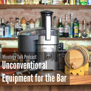 54 - Unconventional Equipment for the Bar