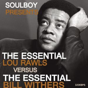 bill withers versus lou rawls