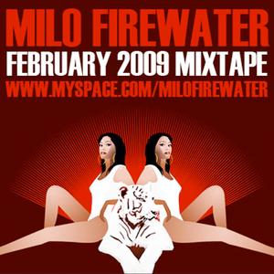 Milo Firewater - February 2009