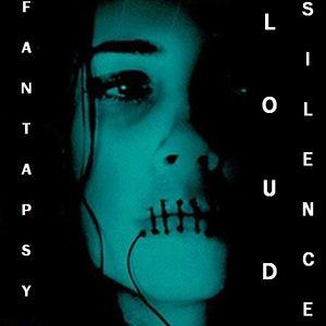 Fantapsy - Loud Silence (2010)