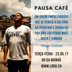 Pausa Café - Pela valorização da periferia, sua cultura, história e tradições