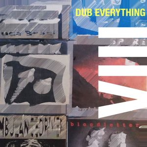 Dub Everything, Episode 8 - Early 90's Boston Noise Rock Special