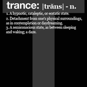 Definition Of Trance 003