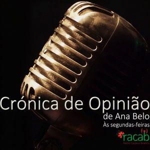 Crónica de Opinião de Ana Belo - 08-07-2019
