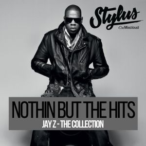 @DjStylusUK - Jay Z - The Hits Mixtape (Birthday Dedication Mix)