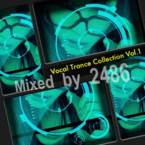 Vocal Trance Only - 1 ( Remix by- 2486 )