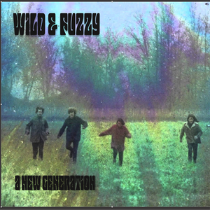 Wild & Fuzzy - A New Generation