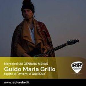 Attnenti a Quei Due - 20genn2021 ospite Guido Maria Grillo
