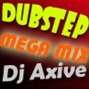 Dj Axive - MEGA Dubstep MIX