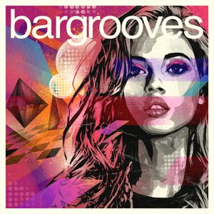 VA - Bargrooves Deluxe Edition 2015 / This Time Mixed By eDDo.