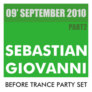 Before Trance Party Set September 2010 Part2