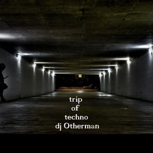 Trip of Techno