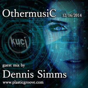 OthermusiC guest mix by Dennis Simms 12/16/2014