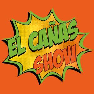 El Cañas Show 250 con Ainhoa Cantalapiedra