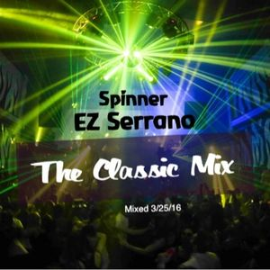 Spinner's Classic Dance Mix (Mixed 3/25/16)