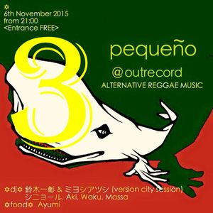 Live Mix at pequeno OUTRECORDS Vol.3 2015.11.06.Fri
