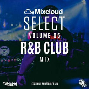 #MixcloudSelect Volume.05 // Subscriber Exclusive