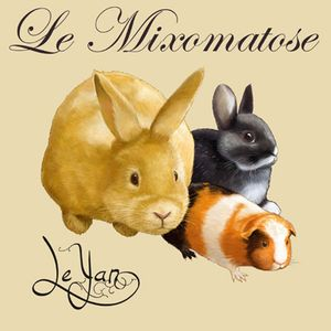 LeYan - Mixomatose