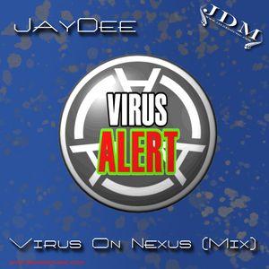 JayDee-Virus On Nexus (Mix)