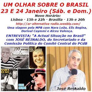 14 - Um Olhar Sobre O Brasil | Entrevista a José Reinaldo membro do Secretariado da Comissão polític