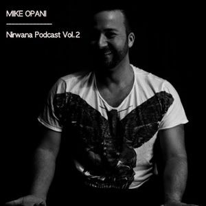 "MIKE OPANI - ""Nirwana-Podcast vol.2"""