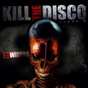 KILL THE DISCO VOL # 2