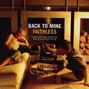 Back To Mine Volume 05 Faithless (2000)