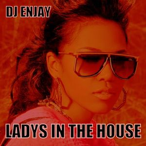 Ladys In The House