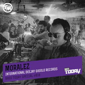 Moralez - Bass Today Special #010
