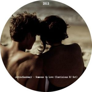 Someone to Love - Mixed by Discolab
