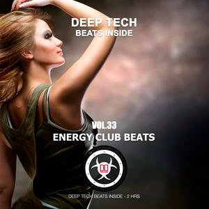 Energy Club Beats - [DEEP / TECH HOUSE] Live Set | 121717 | Vol.33