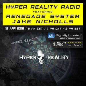 Hyper Reality Radio 009 - Renegade System & Jake Nicholls