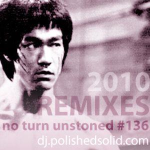 Best 2010 Remixes (No Turn Unstoned #136)